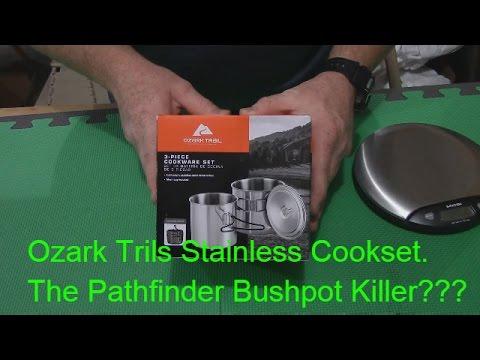 Ozark Trails Stainless Cook-set. The Pathfinder Bushpot Killer???