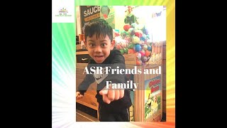 This video is about ASR Friends and Family.