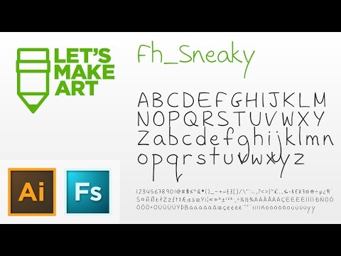 Let's Make Art - Fh_Sneaky Font (Complete)