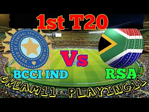 IND VS SA 1ST T20 DREAM 11 TEAM playing 11 JOHANNESBURG SOUTH AFRICA SA VS IND