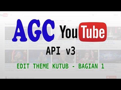 Edit Theme AGC Kutub untuk Pemula