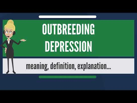 What is OUTBREEDING DEPRESSION? What does OUTBREEDING DEPRESSION mean?