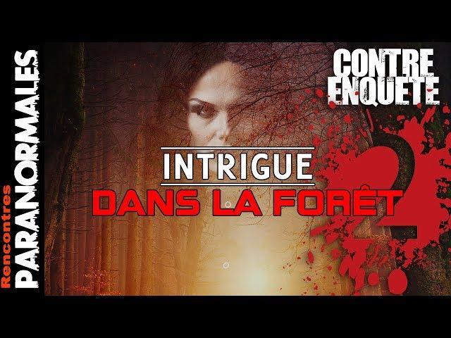 Intrigue dans la Forêt - Une enquête Hors de Contrôle (Enquêtes Paranormales)