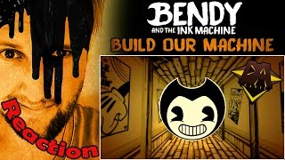 """Build Our Machine"" BENDY AND THE INK MACHINE Song by DAGames REACTION!"