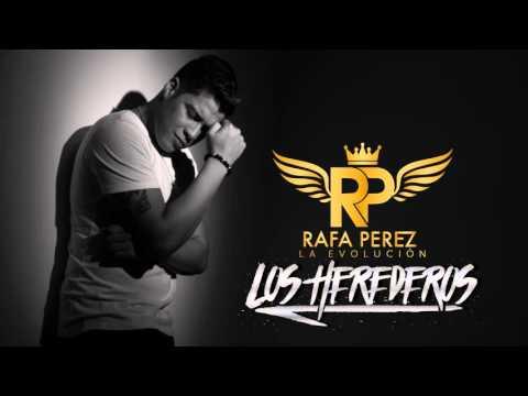 Los Herederos - Rafa Perez
