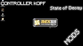 State of Decay Mods manuell installieren mit dem Nexus Mod Manager