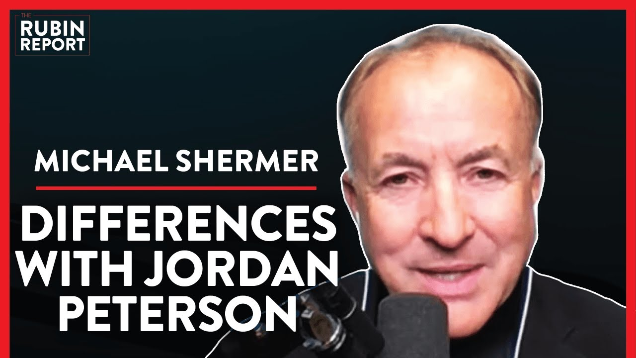 Differences With Jordan Peterson (Pt. 3) | Michael Shermer | ACADEMIA | Rubin Report