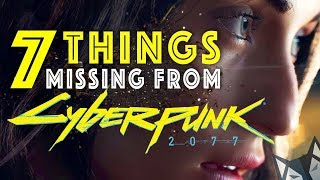 7 Things Missing From Cyberpunk 2077