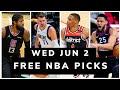 Free NBA Picks Today (Wed Jun 2) NBA Best Bets, NBA Prop Bets Today   Free Sports Picks