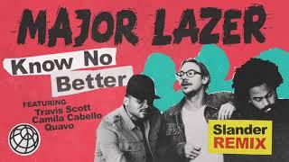 Major Lazer - Know No Better (feat. Travis Scott, Camila Cabello & Quavo) (Slander Remix)