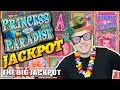 Princess of Paradise DOUBLE HIT$ + Surprise MEGA HIT!  The Big Jackpot