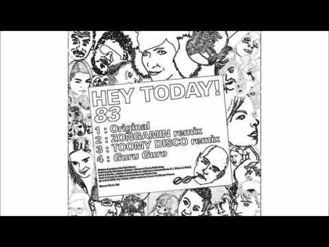 Hey Today! - 83 (Original Mix) [HD]