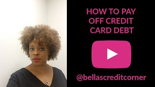 How to Pay Off Credit Card Debt (Fix My Credit Friday Episode #6)