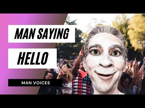 How A Man Saying Hello / Sound Effect / Video