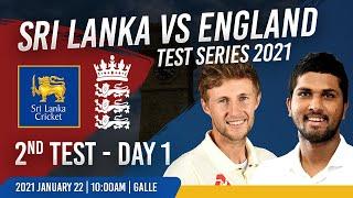 2nd Test - Day 1 : England tour of Sri Lanka - 2021