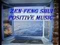 ФЕНГ ШУЙ ПОЗИТИВНАЯ МУЗЫКА В ДОМЕ. FENG SHUI. POSITIVE MUSIC IN HOME