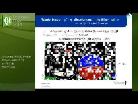 QtDD13 - Walter Roth - Accessing Android System Services with Qt for an Aircraft