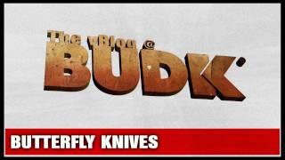 Butterfly Knives - The vBlog @BudK