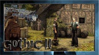 Der Hof des Großbauern #20 ⚔️ Gothic 2: Die Nacht des Raben | Let's Play