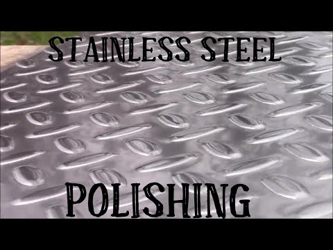 How To Polish Stainless Steel Diamond Plate By Hand
