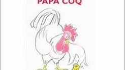 Papa Coq de Jean-Charles Sarrazin