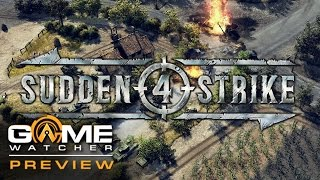 Sudden Strike 4 First Impressions Preview (GameWatcher)