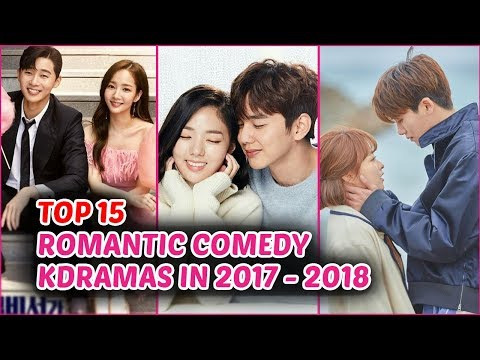 Top 15 Romantic Comedy Korean Dramas in 2017 - 2018 (So Far)