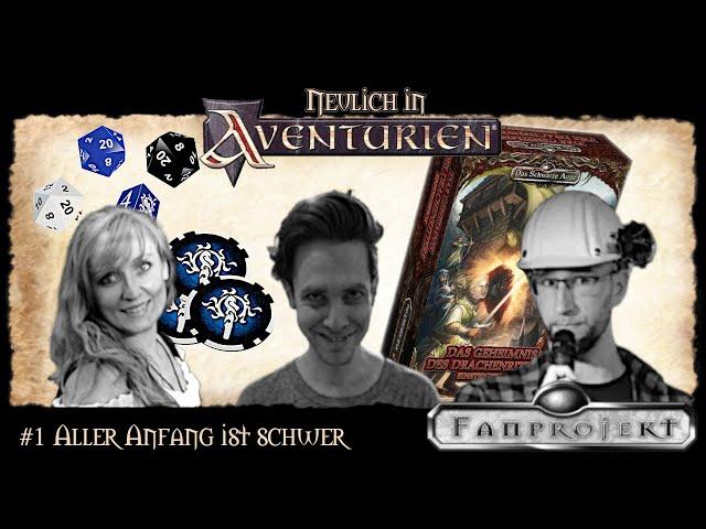 [Podcast] Neulich in Aventurien #1 - Aller Anfang ist schwer
