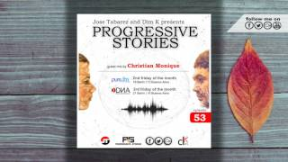Jose Tabarez - Progressive Stories 053 (July 14 2017) on Pure.FM