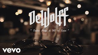 DeWolff - OUTTA STEP & ILL AT EASE ft. Friends