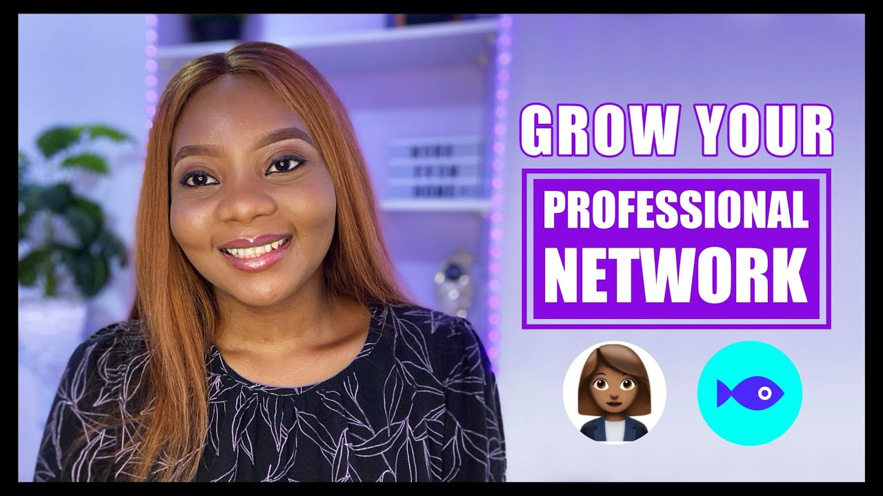 Download How to build your professional network in 2021   Fishbowl App Review
