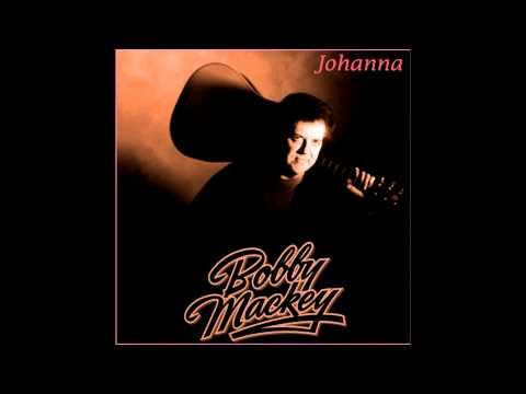 """Bobby Mackey """"Johanna"""""""