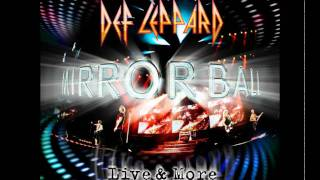 Def Leppard - Pour Some Sugar on Me (Live) Mirrorball
