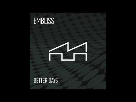 Embliss - Better Days