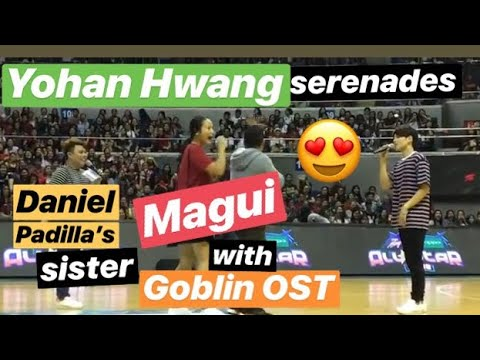 Yohan Hwang serenades Daniel Padilla's sister Magui with Goblin OST at the Star Magic Game