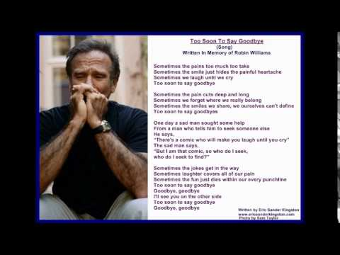 Robin Williams Too Soon To Say Goodbye Tribute Song Original By