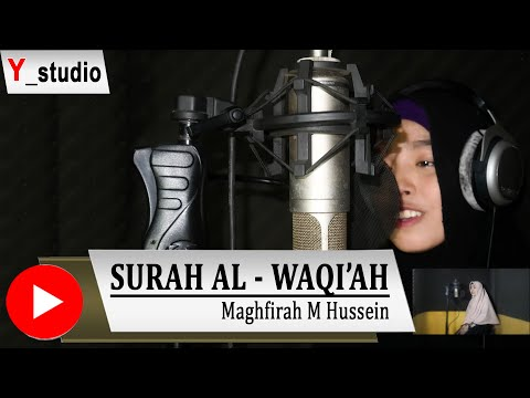 Surah Al Waqiah Maghfirah M. Hussen Full (Official Video) HD