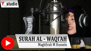 Surah Al Waqiah Maghfirah M. Hussen Full (Official Video) HD
