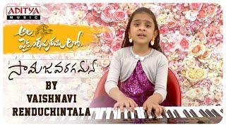 alavaikunthapurramuloo-samajavaragamana-cover-song-by-vaishnavi-renduchintala