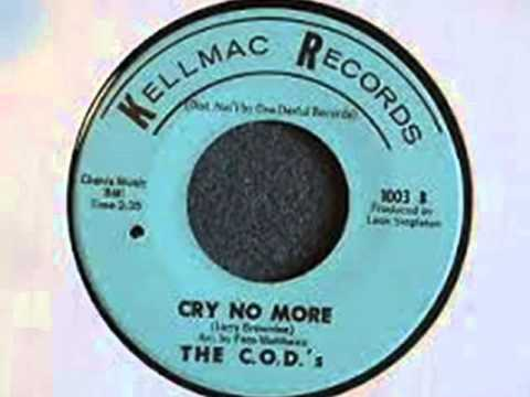 THE C. O. D ´S ~ CRY NO MORE 1965
