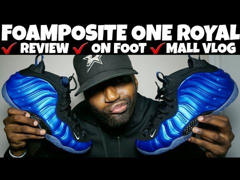 FOAMPOSITE ONE ROYAL XX REVIEW   ON FEET   MALL VLOG   FIRE FLAMES!!!