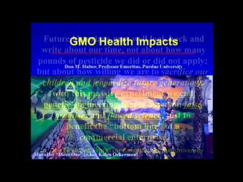4-30-14 Hr 2 Dr. Hildy and Dr. Don Huber – TOXIC: GMOs, RoundUp, Glyphosate Dangers