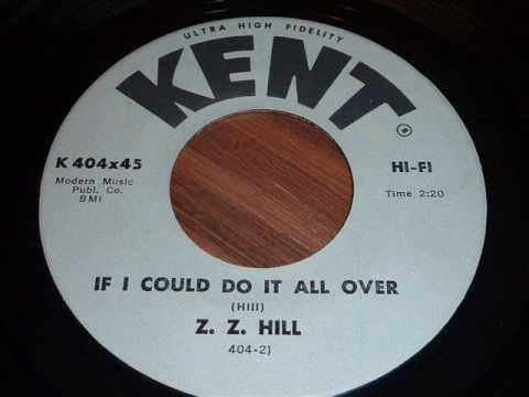 Hill, Z.Z. - If I Could Do It All Over 45rpm