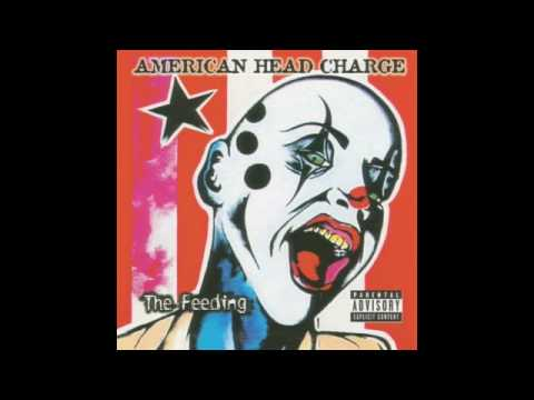American Head Charge - Take What Ive Taken