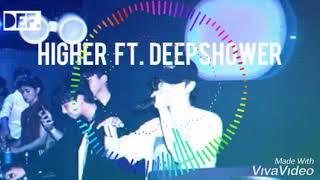 Defsoul JB GOT7 Higher ft Deepshower