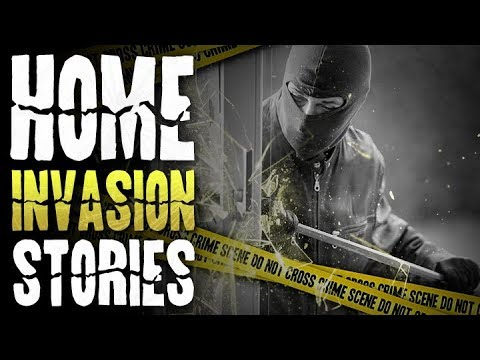 7 True Scary HOME INVASION Horror Stories (Vol. 2)