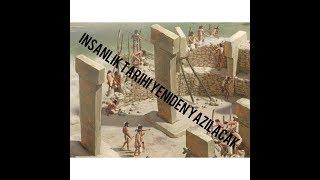 İNSANLIK TARİHİ YENİDEN Mİ YAZILIYOR... HEM DE TÜRKİYE'DE!!!!