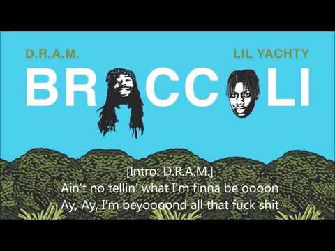 Broccoli - D.R.A.M. feat. Lil Yachty...