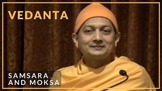 Samsara and Moksa by Swami Sarvapriyananda
