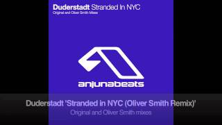 Duderstadt - Stranded in NYC (Oliver Smith Remix)